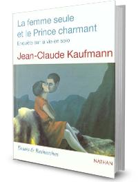 La femme seule et le Prince charmant. Enquête sur la vie en solo