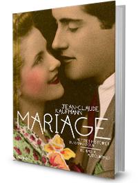 Mariage. Petites histoires du grand jour. De 1940 à aujourd'hui