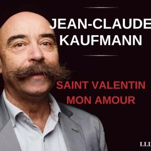jean-claude-kaufmann-saint-valentin-mon-amour-les-liens-qi-libèrent-300x300